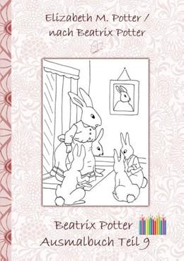 Abbildung von Potter   Beatrix Potter Ausmalbuch Teil 9 ( Peter Hase )   2018   Malbuch, ausmalen, kolorieren,...