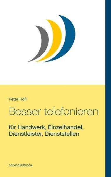 Besser telefonieren | Höfl, 2018 | Buch (Cover)