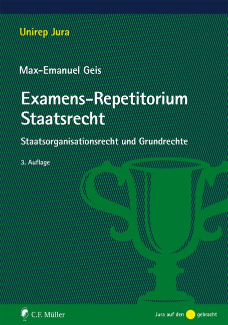 Examens-Repetitorium Staatsrecht | Geis | 3., neu bearbeitete Auflage, 2018 | Buch (Cover)