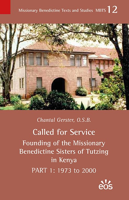 Abbildung von Gerster | Called for Service - Founding of the Missionary Benedictine Sisters of Tutzing in Kenya | 2018