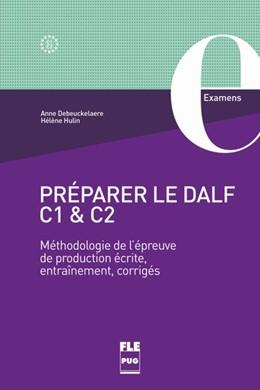 Abbildung von Debeuckelaere / Hulin   Preparer le DALF C1 & C2   1. Auflage   2018   beck-shop.de
