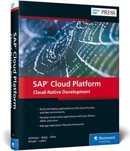 Abbildung von Acharya / Bajaj | SAP Cloud Platform: Cloud-Native Development | 1. Auflage | 2019 | beck-shop.de