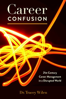 Abbildung von Wilen-Daugenti   Career Confusion   2018   21st Century Career Management...