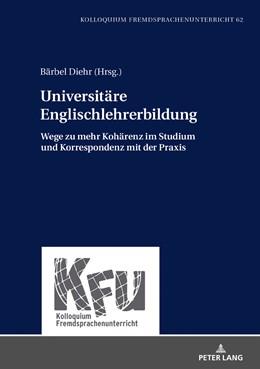 Abbildung von Diehr   Universitäre Englischlehrerbildung   1. Auflage   2018   beck-shop.de