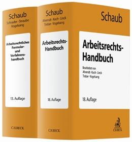 Abbildung von Schaub | Arbeitsrechts-Handbuch (18. Auflage) und Arbeitsrechtliches Formular- und Verfahrenshandbuch (13. Auflage) • Set | 2019