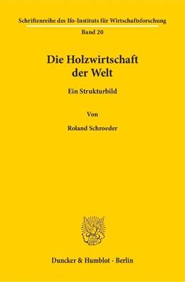Abbildung von Schroeder | Die Holzwirtschaft der Welt. | 1953 | Ein Strukturbild. | 20