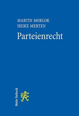 Abbildung von Morlok / Merten | Parteienrecht | 2018