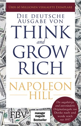 Abbildung von Hill | Think and Grow Rich - Deutsche Ausgabe | 2018 | Die ungekürzte und unverändert...