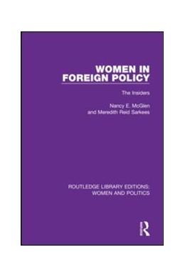 Abbildung von McGlen / Sarkees | Women in Foreign Policy | 2018 | The Insiders