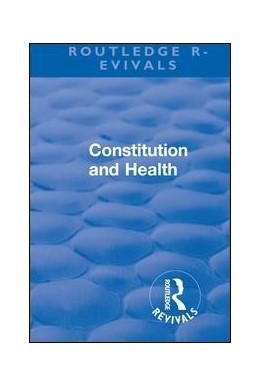 Abbildung von Pearl | Revival: Constitution and Health (1933) | 1. Auflage | 2018 | beck-shop.de