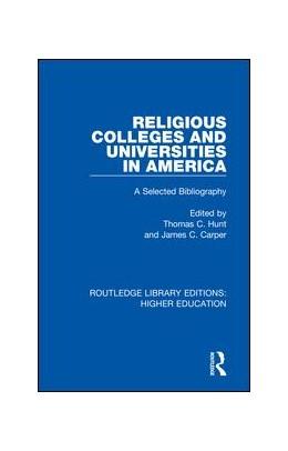 Abbildung von Hunt / Carper   Religious Colleges and Universities in America   1. Auflage   2018   11   beck-shop.de
