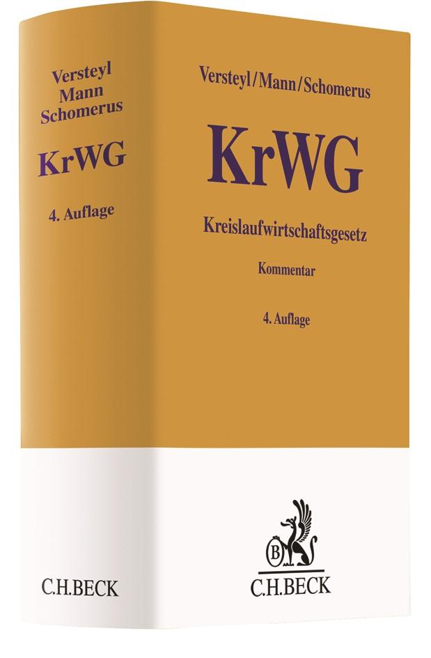 Kreislaufwirtschaftsgesetz: KrWG | Versteyl / Mann / Schomerus | 4. Auflage, 2019 | Buch (Cover)