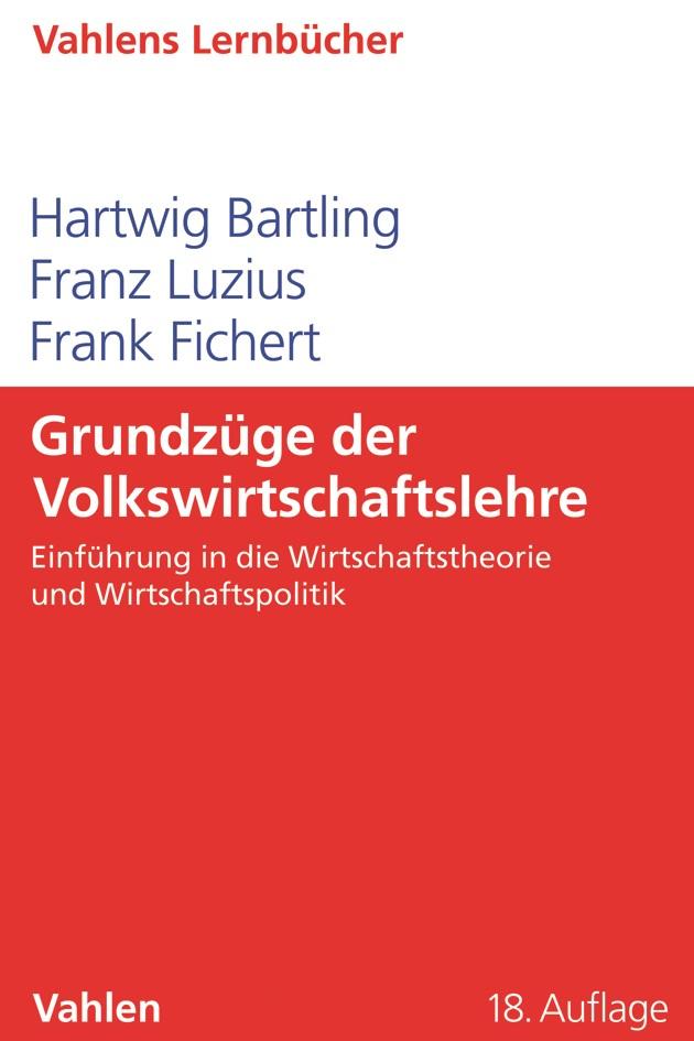 Abbildung von Bartling / Luzius / Fichert | Grundzüge der Volkswirtschaftslehre | 18. Auflage | 2019
