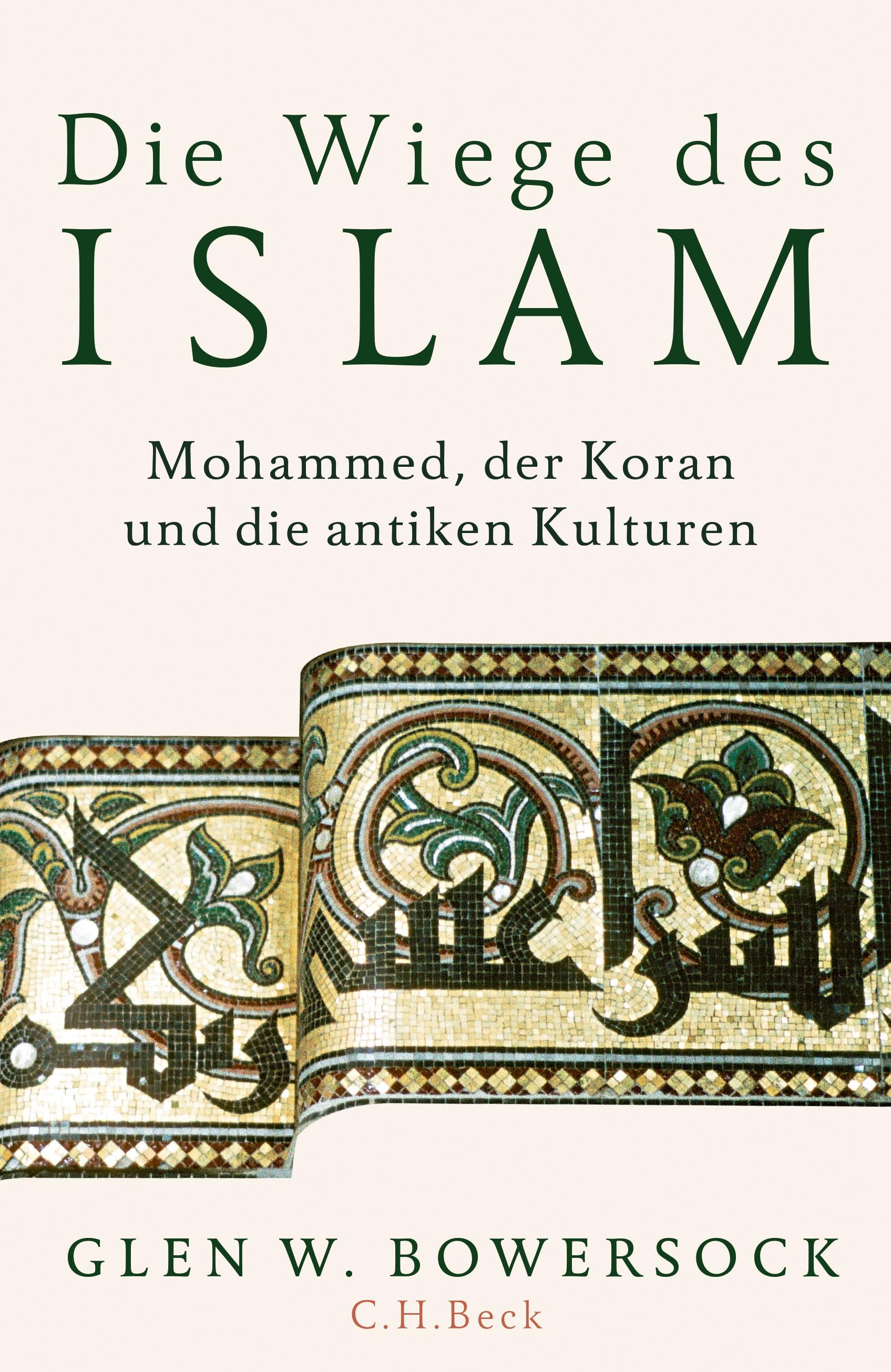 Die Wiege des Islam | Bowersock, Glen W., 2019 | Buch (Cover)