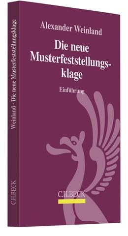 Abbildung von Weinland | Die neue Musterfeststellungsklage | 1. Auflage | 2019 | beck-shop.de