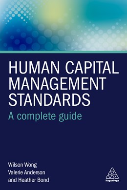 Abbildung von Wong / Anderson / Bond | Human Capital Management Standards | 2019 | A Complete Guide