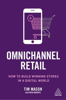 Abbildung von Mason / Knights | Omnichannel Retail | 2019 | How to build winning stores in...