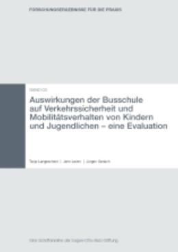 Abbildung von Auswirkungen der Busschule auf Verkehrssicherheit und Mobilitätsverhalten von Kindern und Jugendlichen   2008   Eine Evaluation   3