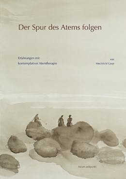 Abbildung von Geue | Der Spur des Atems folgen | 2008