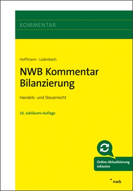 Abbildung von Hoffmann / Lüdenbach | NWB Kommentar Bilanzierung | 10., vollständig überarbeitete und erweiterte Auflage | 2019 | Handels- und Steuerrecht