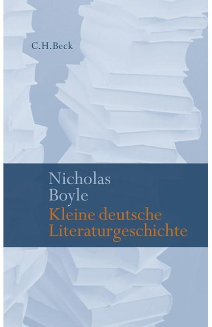 Cover: Nicholas Boyle, Kleine deutsche Literaturgeschichte