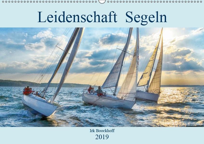 Leidenschaft Segeln (Wandkalender 2019 DIN A2 quer) | Boockhoff | 1. Edition 2018, 2018 (Cover)