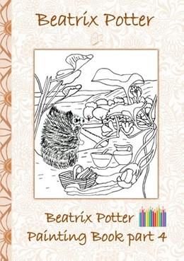 Abbildung von Potter | Beatrix Potter Painting Book Part 4 ( Peter Rabbit ) | 2018 | Colouring Book, coloring, cray...