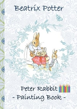 Abbildung von Potter | Peter Rabbit Painting Book | 2018 | Colouring Book, coloring, cray...