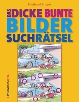 Abbildung von Krüger | Das dicke bunte Bildersuchrätsel (Finde den Fehler) | 1. Auflage | 2018 | beck-shop.de