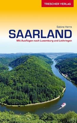 Abbildung von Herre | Reiseführer Saarland | 1. Auflage | 2019 | Mit Ausflügen nach Luxemburg u...