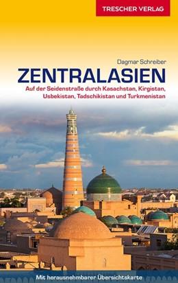 Abbildung von Schreiber | Reiseführer Zentralasien | 1. Auflage | 2019 | Auf der Seidenstraße durch Kas...
