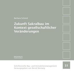 Abbildung von Schmid | Zukunft Sakralbau im Kontext gesellschaftlicher Veränderungen | 2018