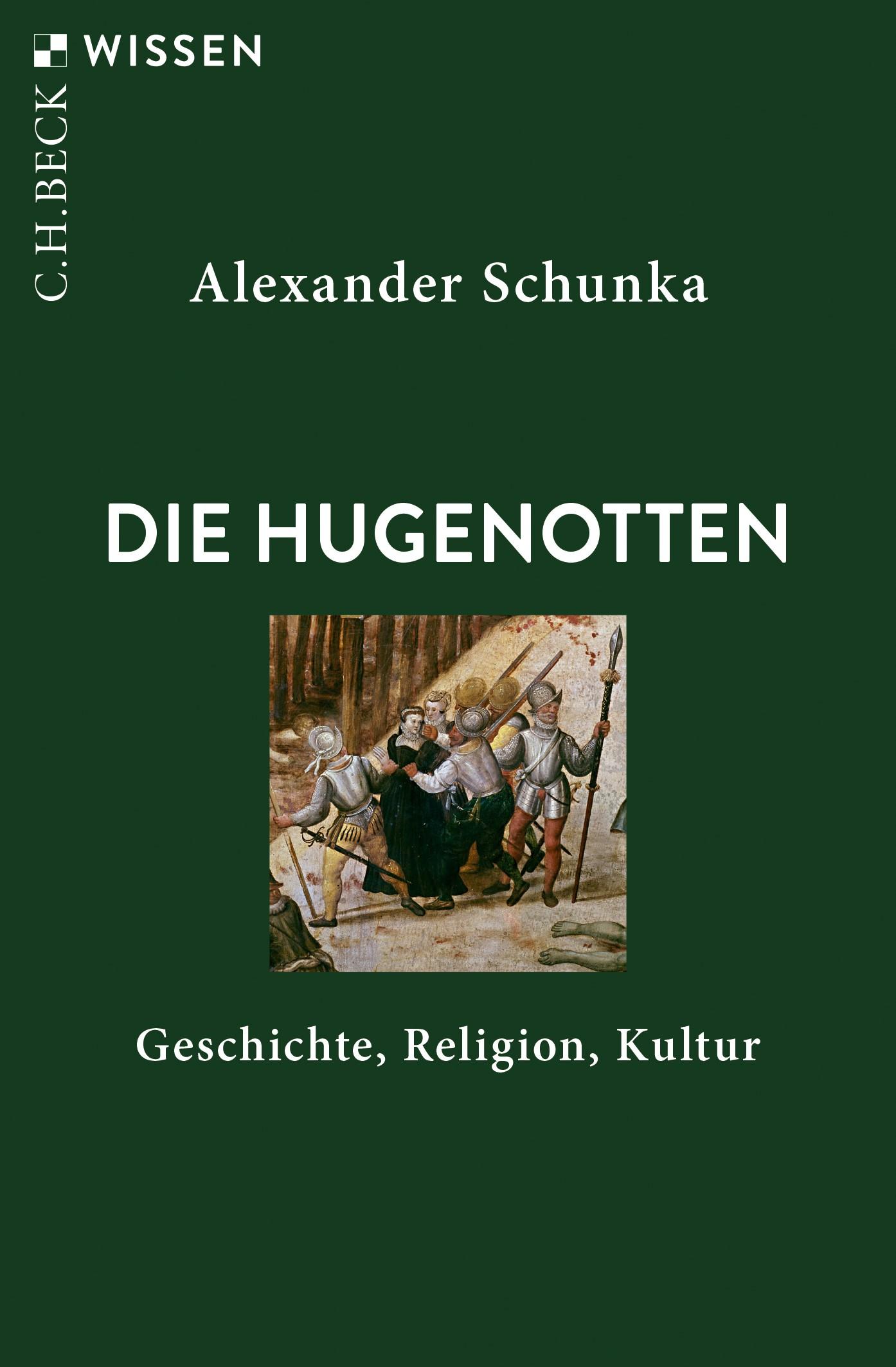 Die Hugenotten | Schunka, Alexander, 2019 | Buch (Cover)