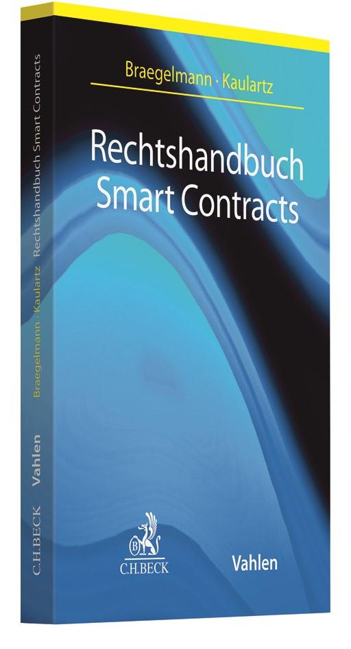 Rechtshandbuch Smart Contracts | Braegelmann / Kaulartz, 2019 | Buch (Cover)