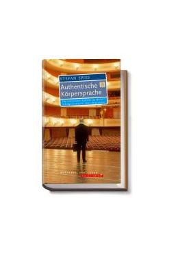 Abbildung von Spies | Authentische Körpersprache | 1. Auflage 2004 | 2004 | Ihr überzeugender Auftritt im ...