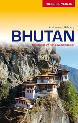 Abbildung von Heßberg   Reiseführer Bhutan   aktual. Aufl   2019   Unterwegs im Himalaya-Königrei...