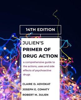 Abbildung von Advokat / Julien / Comaty | Julien's Primer of Drug Action | 14th ed. 2019 | 2019
