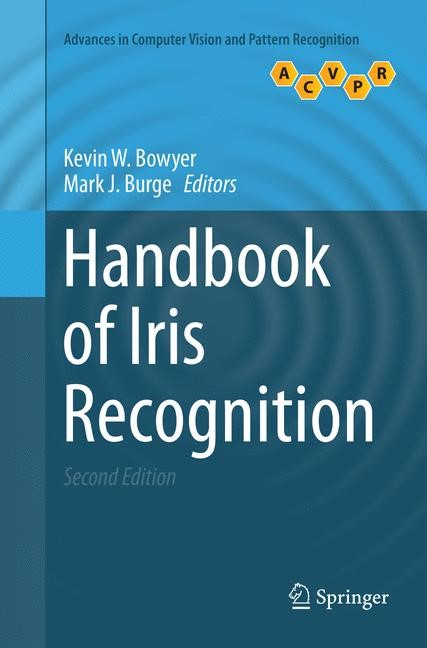 Handbook of Iris Recognition | Bowyer / Burge | Softcover reprint of the original 2nd ed. 2016, 2018 | Buch (Cover)