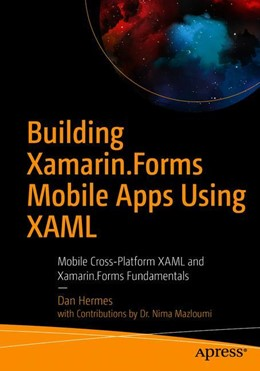 Abbildung von Hermes / Mazloumi | Building Xamarin.Forms Mobile Apps Using XAML | 1. Auflage | 2019 | beck-shop.de