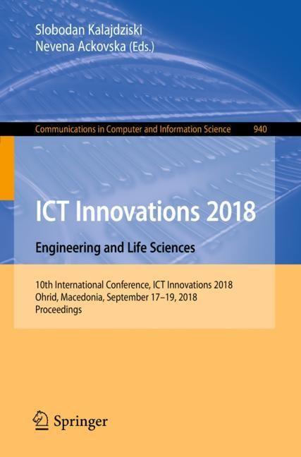 ICT Innovations 2018. Engineering and Life Sciences | Kalajdziski / Ackovska | 1st ed. 2018, 2018 | Buch (Cover)