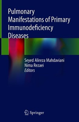 Abbildung von Mahdaviani / Rezaei | Pulmonary Manifestations of Primary Immunodeficiency Diseases | 1. Auflage | 2019 | beck-shop.de