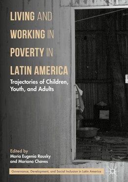 Abbildung von Rausky / Chaves   Living and Working in Poverty in Latin America   1. Auflage   2018   beck-shop.de