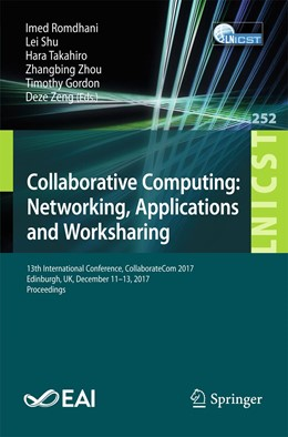 Abbildung von Romdhani / Shu | Collaborative Computing: Networking, Applications and Worksharing | 1. Auflage | 2018 | 252 | beck-shop.de