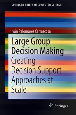 Abbildung von Palomares Carrascosa | Large Group Decision Making | 1. Auflage | 2018 | beck-shop.de