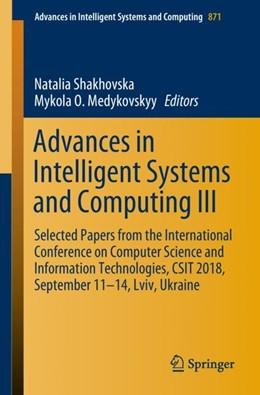 Abbildung von Shakhovska / Medykovskyy | Advances in Intelligent Systems and Computing III | 1. Auflage | 2018 | 871 | beck-shop.de