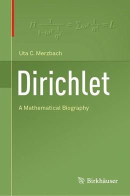 Abbildung von Merzbach | Dirichlet | 1st ed. 2018 | 2019 | A Mathematical Biography