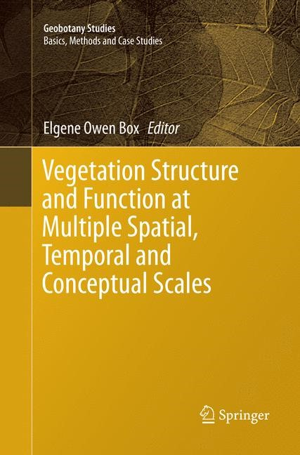 Vegetation Structure and Function at Multiple Spatial, Temporal and Conceptual Scales | Box | Softcover reprint of the original 1st ed. 2016, 2018 | Buch (Cover)