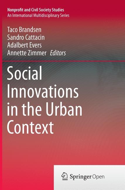 Abbildung von Brandsen / Cattacin / Evers / Zimmer | Social Innovations in the Urban Context | Softcover reprint of the original 1st ed. 2016 | 2018