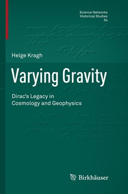 Abbildung von Kragh   Varying Gravity   Softcover reprint of the original 1st ed. 2016   2018   Dirac's Legacy in Cosmology an...   54