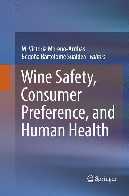 Wine Safety, Consumer Preference, and Human Health | Moreno-Arribas / Bartolomé Suáldea | Softcover reprint of the original 1st ed. 2016, 2018 | Buch (Cover)